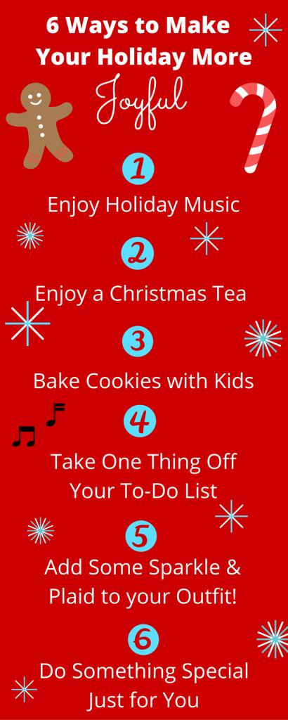 6 Ways to Make Your Holiday More Joyful