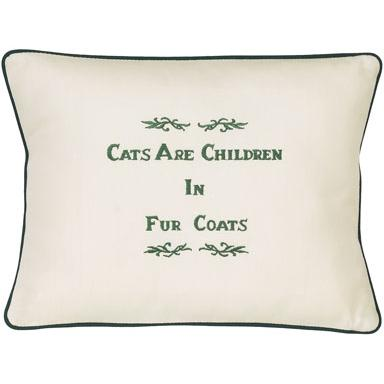 """Cats Are Children In Fur Coats"" Ivory Embroidered Gift Pillow"