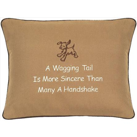 """A Wagging Tail Is More Sincere Than..."" Tan Embroidered Gift PIllow"