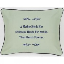 """A Mother Holds Her Children's Hands..."" Green Embroidered Gift Pillow"