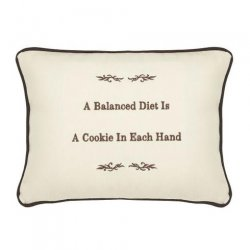 """A Balanced Diet Is A Cookie In Each Hand"" Embroidered Gift Pillow"