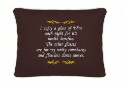 """I enjoy a glass of wine each night..."" Embroidered Gift Pillow"