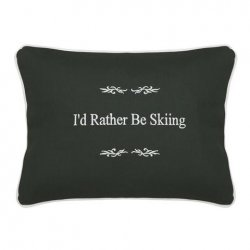 """I'd Rather Be Skiing"" Green Embroidered Gift Pillow"