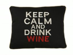 """Keep Calm and Drink Wine"" Embroidered Gift Pillow"