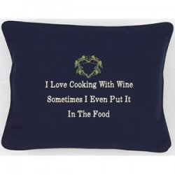 """I Love Cooking With Wine"" Navy Blue Embroidered Gift Pillow"