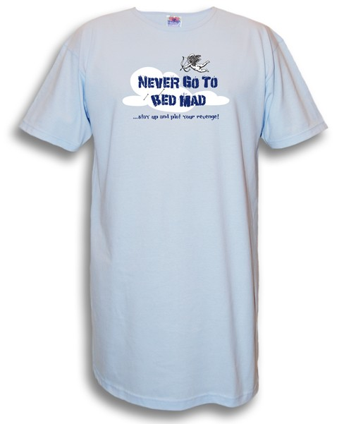 """Never Go To Bed Mad..."" Nightshirt in Blue"
