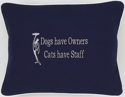 """Dogs Have Owners, Cats Have Staff"" Navy Blue Embroidered Gift Pillow"