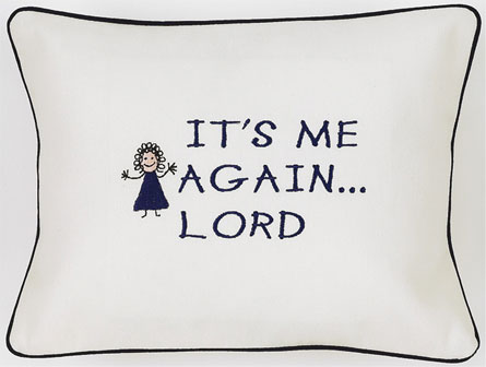 """It's Me Again...Lord"" White Embroidered Gift Pillow"