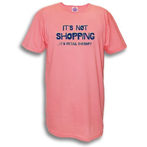 """""""It's Not Shopping..."""" Nightshirt in Pink"""