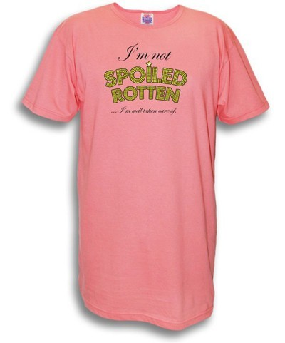 """I'm Not Spoiled Rotten...I'm Well Taken Care of"" Nightshirt in Rose"