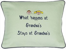 """What Happen's At Grandma's..."" Green Embroidered Gift Pillow"