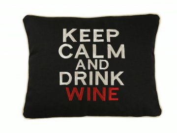 """""""Keep Calm and Drink Wine"""" Embroidered Gift Pillow"""