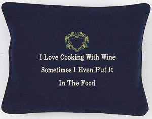 """""""I Love Cooking With Wine"""" Navy Blue Embroidered Gift Pillow"""