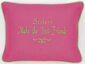 """Sisters Make The Best Friends"" Pink Embroidered Gift Pillow"