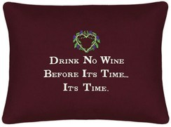 """Drink No Wine Before It's Time..."" Red Embroidered Gift Pillow"