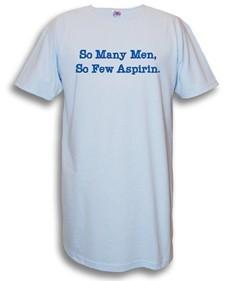 """""""So Many Men, So Few Aspirin"""" Nightshirt in Blue"""