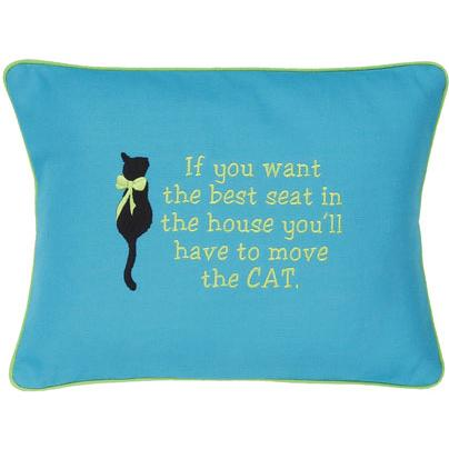"""If You Want The Best Seat in The House..."" Aqua Embroidered Gift Pillow"