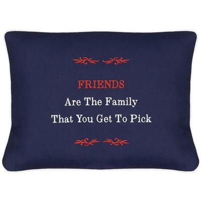 """Friends Are The Family That You Get To Pick"" Blue Embroidered Gift Pillow"